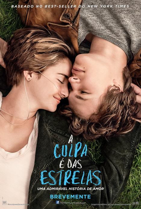 Poster do filme A Culpa é das Estrelas