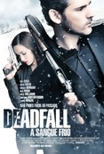 Poster de Deadfall - A Sangue Frio