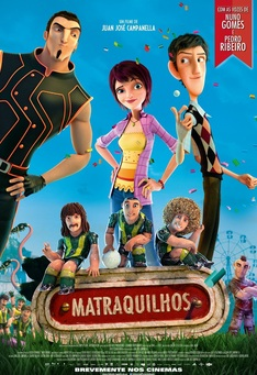 Capa do filme: Matraquilhos
